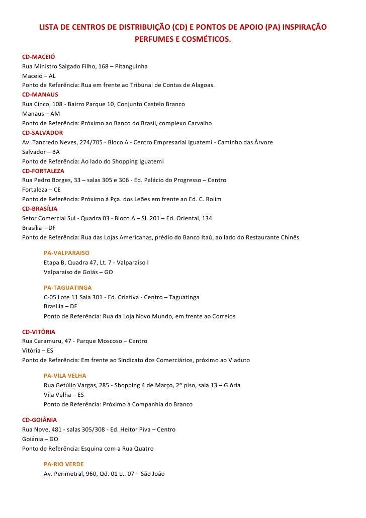 LISTA DE CENTROS DE DISTRIBUIÇÃO (CD) E PONTOS DE APOIO (PA) INSPIRAÇÃO                              PERFUMES E COSMÉTICOS...