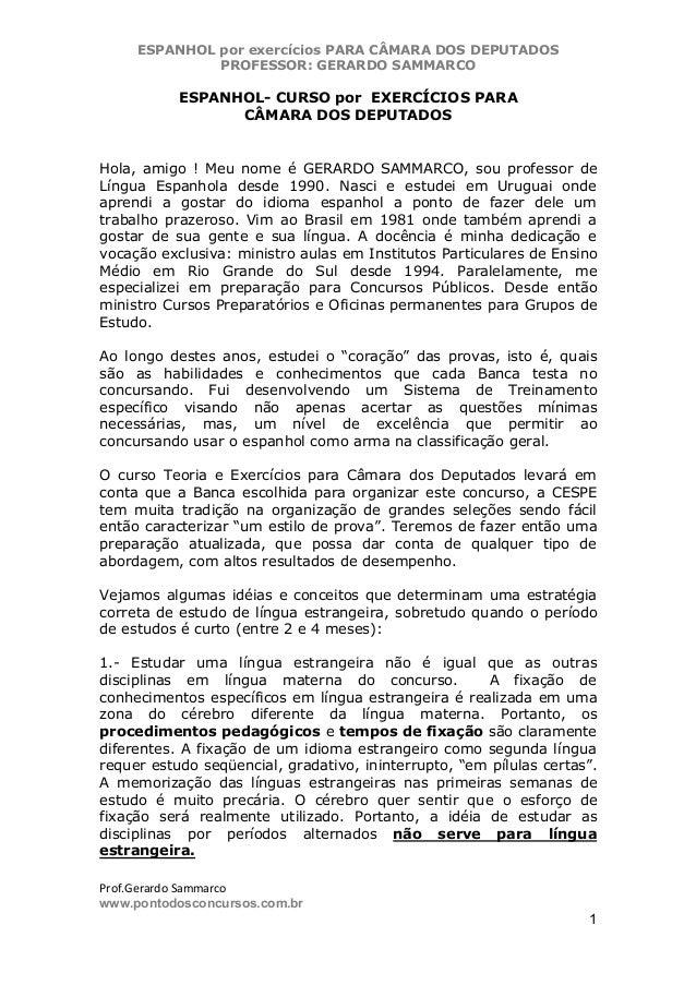 ESPANHOL por exercícios PARA CÂMARA DOS DEPUTADOS PROFESSOR: GERARDO SAMMARCO  ESPANHOL- CURSO por EXERCÍCIOS PARA CÂMARA ...