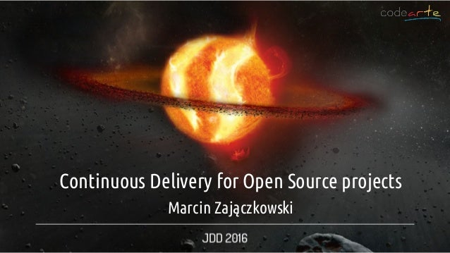 ContinuousDeliveryforOpenSourceprojects MarcinZajączkowski