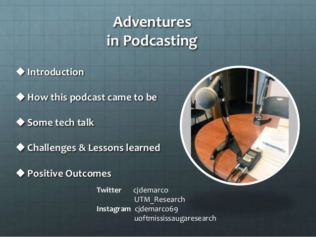 Adventures in podcasting Where it's at – I've got no turntable and two microphones Slide 3