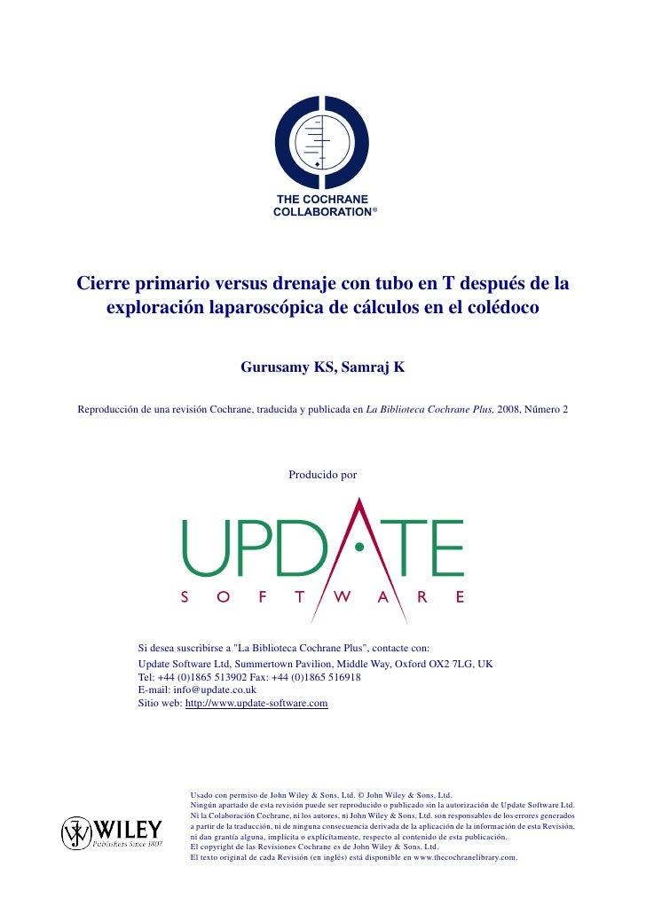 Cierre primario versus drenaje con tubo en T después de la   exploración laparoscópica de cálculos en el colédoco         ...