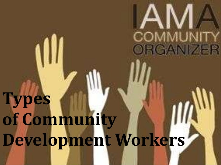 Types  of Community Development Workers