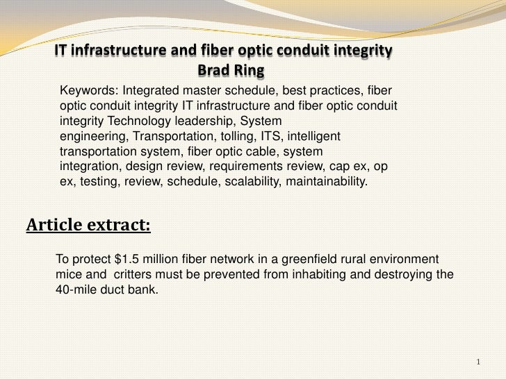 IT infrastructure and fiber optic conduit integrity                        Brad Ring    Keywords: Integrated master schedu...