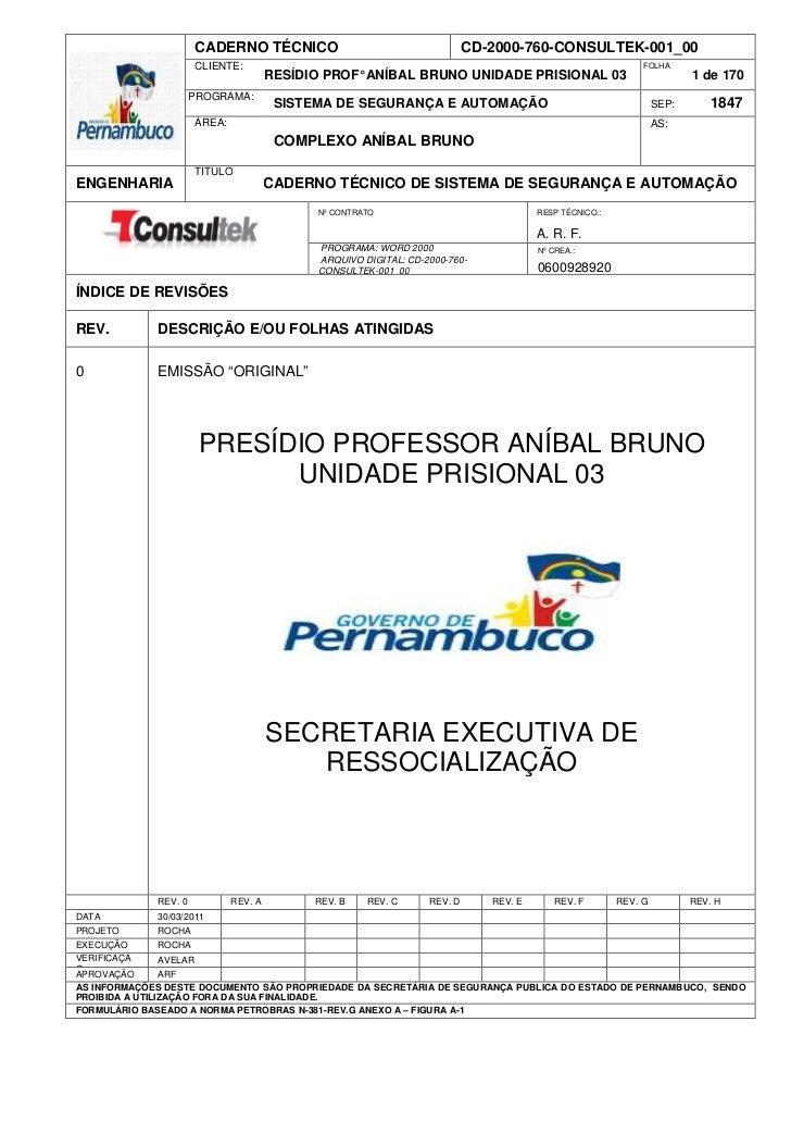 CADERNO TÉCNICO                                      CD-2000-760-CONSULTEK-001_00                      CLIENTE:           ...
