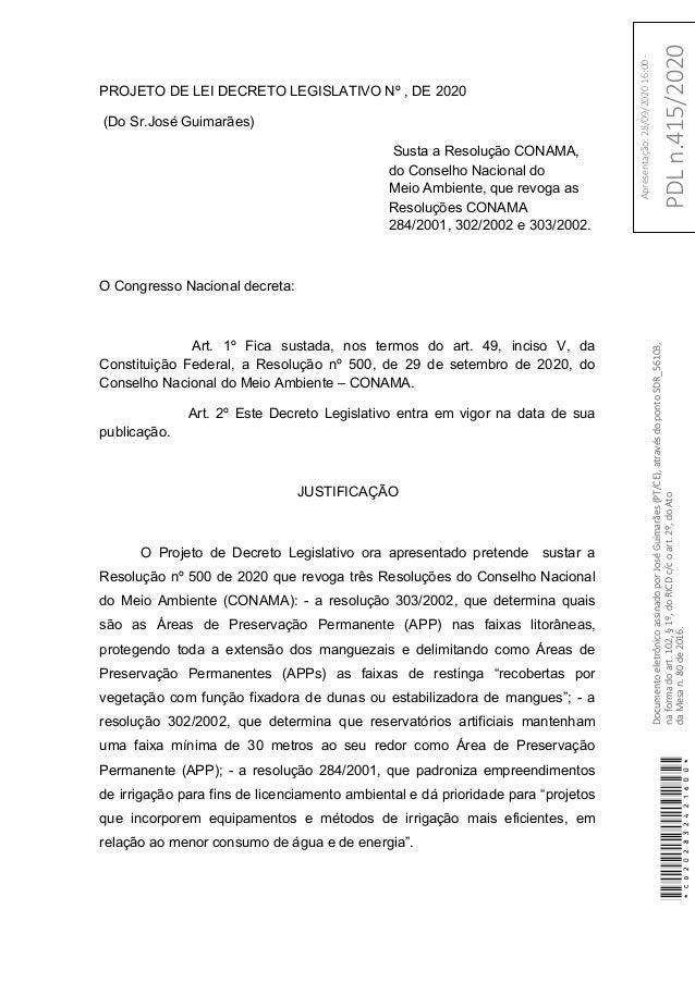 PROJETO DE LEI DECRETO LEGISLATIVO Nº , DE 2020 (Do Sr.José Guimarães) Susta a Resolução CONAMA, do Conselho Nacional do M...