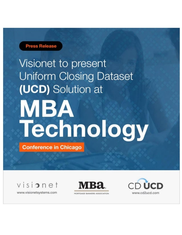 Visionet to present Uniform Closing Dataset (UCD) Solution at MBA Technology Conference in Chicago Cranbury, NJ, March 14,...