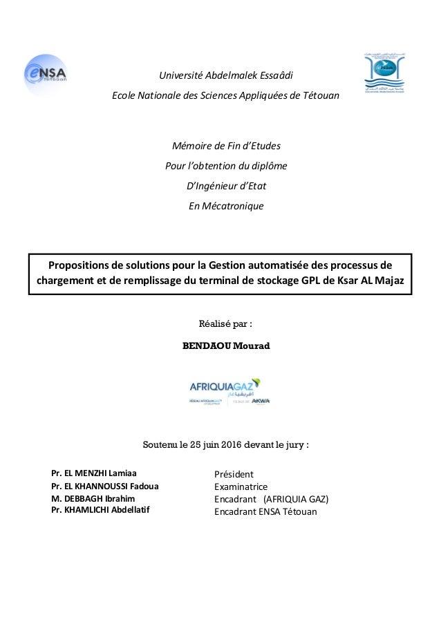 Réalisé par : BENDAOU Mourad Soutenu le 25 juin 2016 devant le jury : Pr. EL MENZHI Lamiaa Président Pr. EL KHANNOUSSI Fad...
