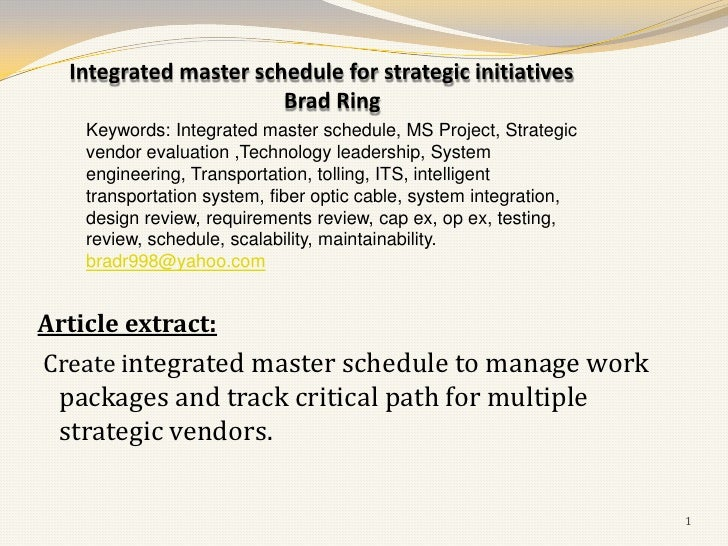 Integrated master schedule for strategic initiatives                       Brad Ring    Keywords: Integrated master schedu...