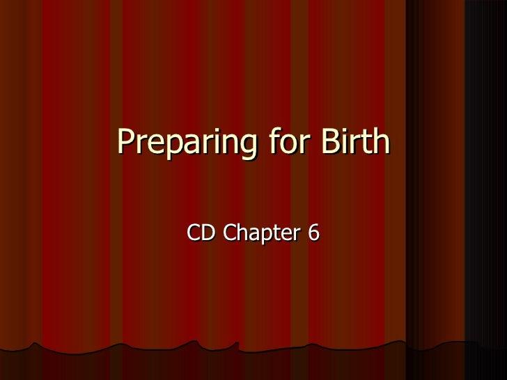Preparing for Birth CD Chapter 6
