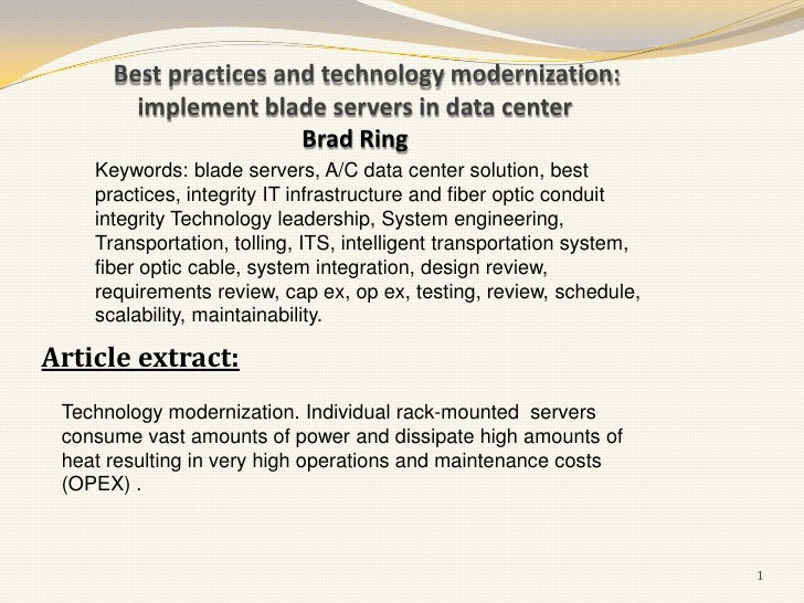 Best practices and technology modernization:        implement blade servers in data center                       Brad Ring...
