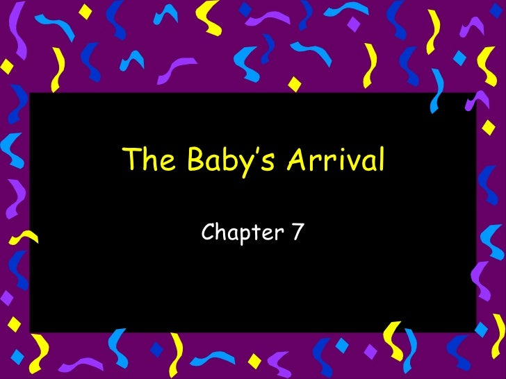 The Baby's Arrival Chapter 7