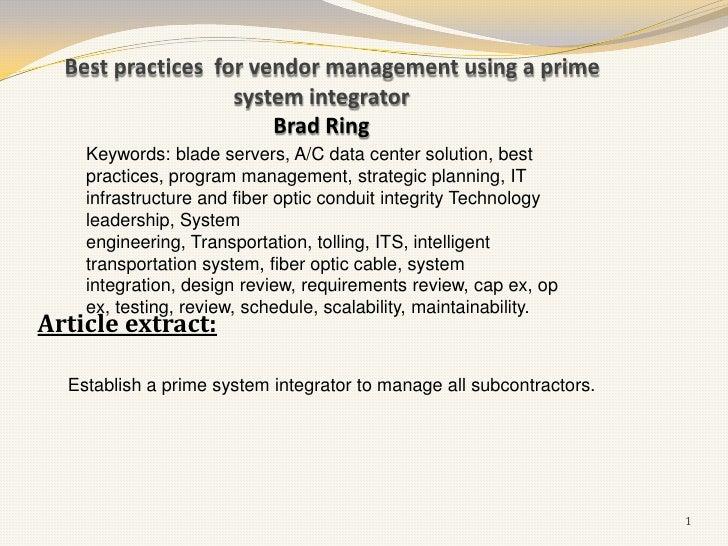 Best practices for vendor management using a prime                   system integrator                       Brad Ring    ...