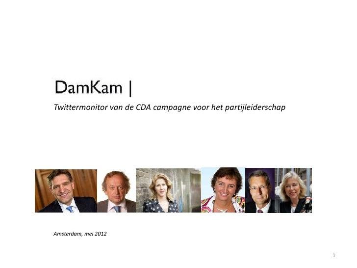 Twittermonitor van de CDA campagne voor het partijleiderschapAmsterdam, mei 2012                                          ...