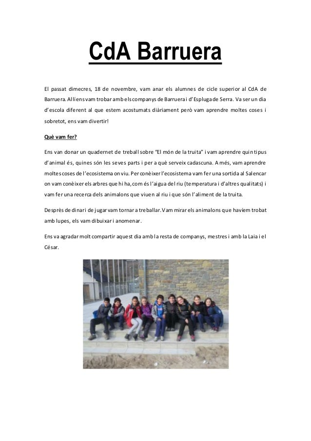 CdA Barruera El passat dimecres, 18 de novembre, vam anar els alumnes de cicle superior al CdA de Barruera.Allíensvam trob...