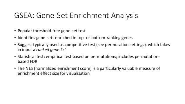 GSEAPermutationSettings • ThepermutationsettingcompletelychangesthenatureoftheGSEAtest • Gene-set permutations...