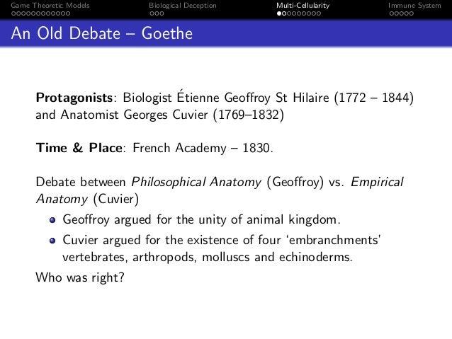 Game Theoretic Models Biological Deception Multi-Cellularity Immune System An Old Debate – Goethe Protagonists: Biologist ...