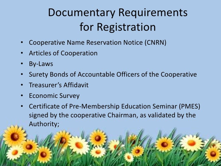 registration of a primary cooperative Securing business permits and business registration  if your set-up is a cooperative, register with this body  primary, elementary, secondary levels) .