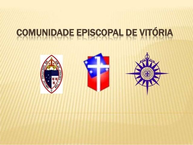 COMUNIDADE EPISCOPAL DE VITÓRIA