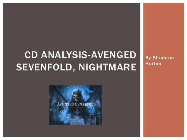 CD ANALYSIS-AVENGED   By Shannon                       HortonSEVENFOLD, NIGHTMARE