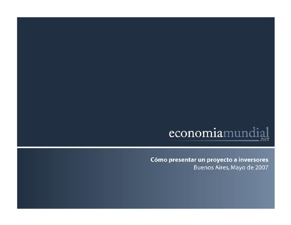 Cómo presentar un proyecto a inversores Buenos Aires, Mayo de 2007
