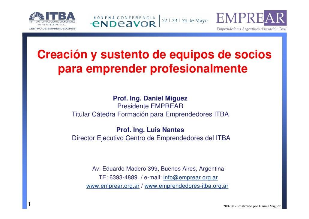 Creación y sustento de equipos de socios        para emprender profesionalmente                         Prof. Ing. Daniel ...
