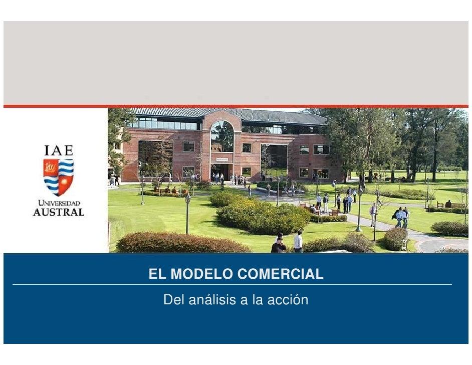 EL MODELO COMERCIAL  Del análisis a la acción