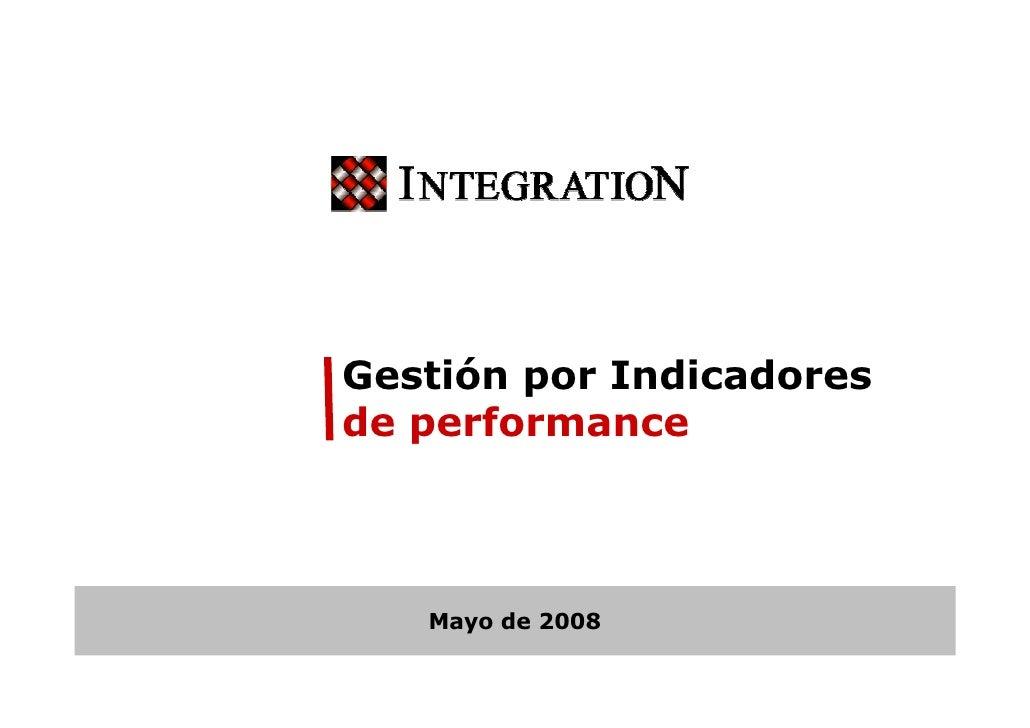 Gestión por Indicadores de performance       Mayo de 2008