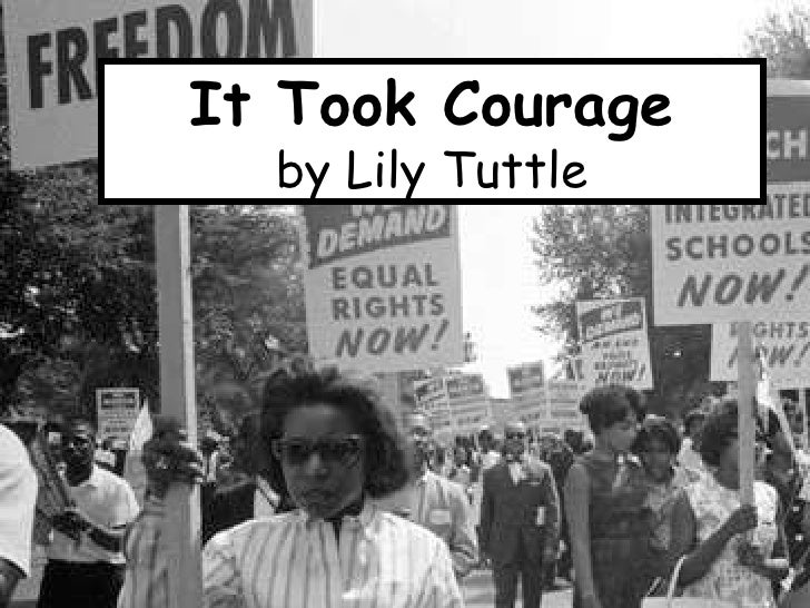 It Took Courage by Lily Tuttle