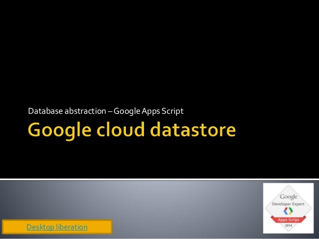 google cloud datastore driver for google apps script db. Black Bedroom Furniture Sets. Home Design Ideas