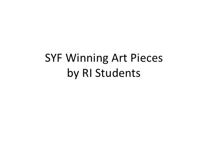 SYF Winning Art Pieces by RI Students<br />