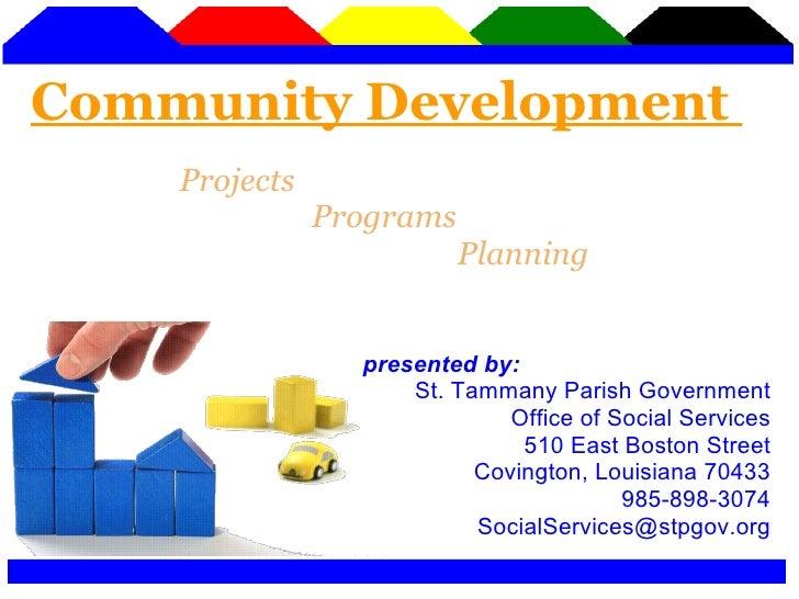 St. Tammany Parish Government Office of Social Services 510 East Boston Street Covington, Louisiana 70433 985-898-3074 [em...