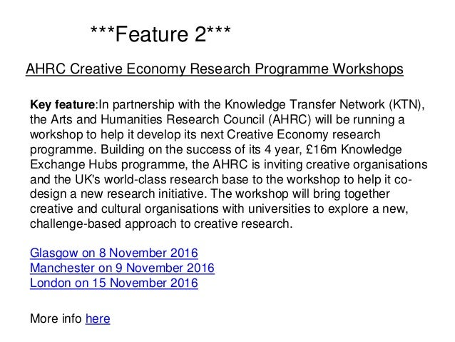 Key feature:In partnership with the Knowledge Transfer Network (KTN), the Arts and Humanities Research Council (AHRC) will...