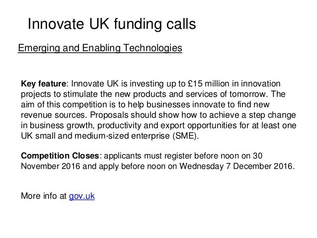 Key feature: Innovate UK is investing up to £15 million in innovation projects to stimulate the new products and services ...