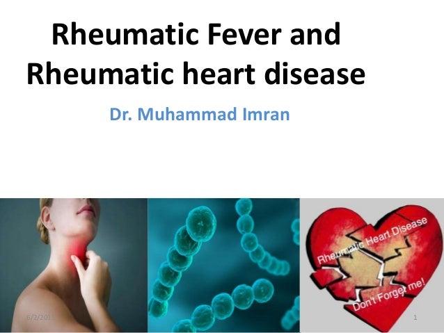 Rheumatic Fever and Rheumatic heart disease Dr. Muhammad Imran 6/2/2015 1