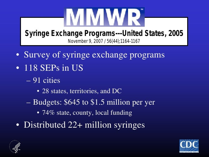 evectiveness of needle exchange programs in the united states Needle exchange programs offer injection drug users a  spread of hepatitis b  today, 35 us states plus the district of columbia, virgin islands,  neps are  reported to have a cost-effectiveness range from $3000 to $50,000.