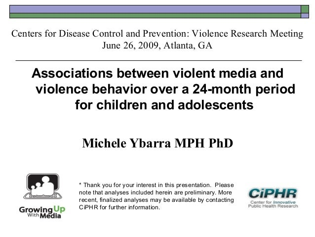 Centers for Disease Control and Prevention: Violence Research MeetingJune 26, 2009, Atlanta, GAAssociations between violen...
