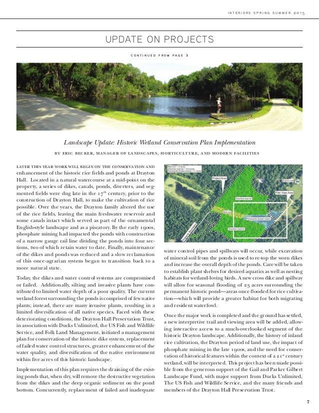 i n t e r i o r s s p r i n g s u m m e r 2 0 1 5 C O N T I N U E D F R O M P A G E 3 7 Landscape Update: Historic Wetland...