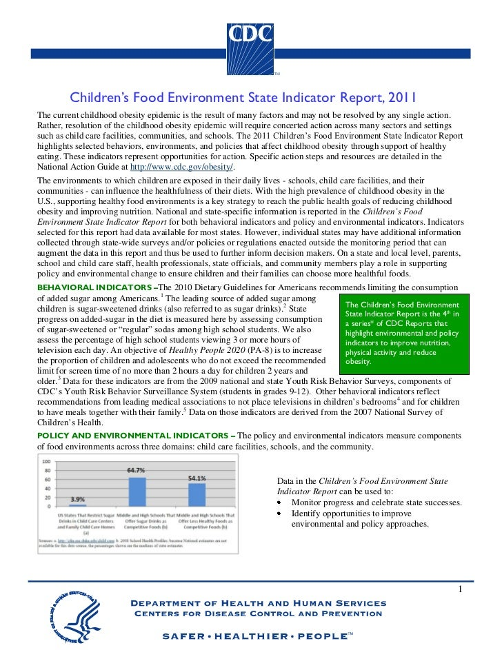 Children's Food Environment State Indicator Report, 2011The current childhood obesity epidemic is the result of many facto...