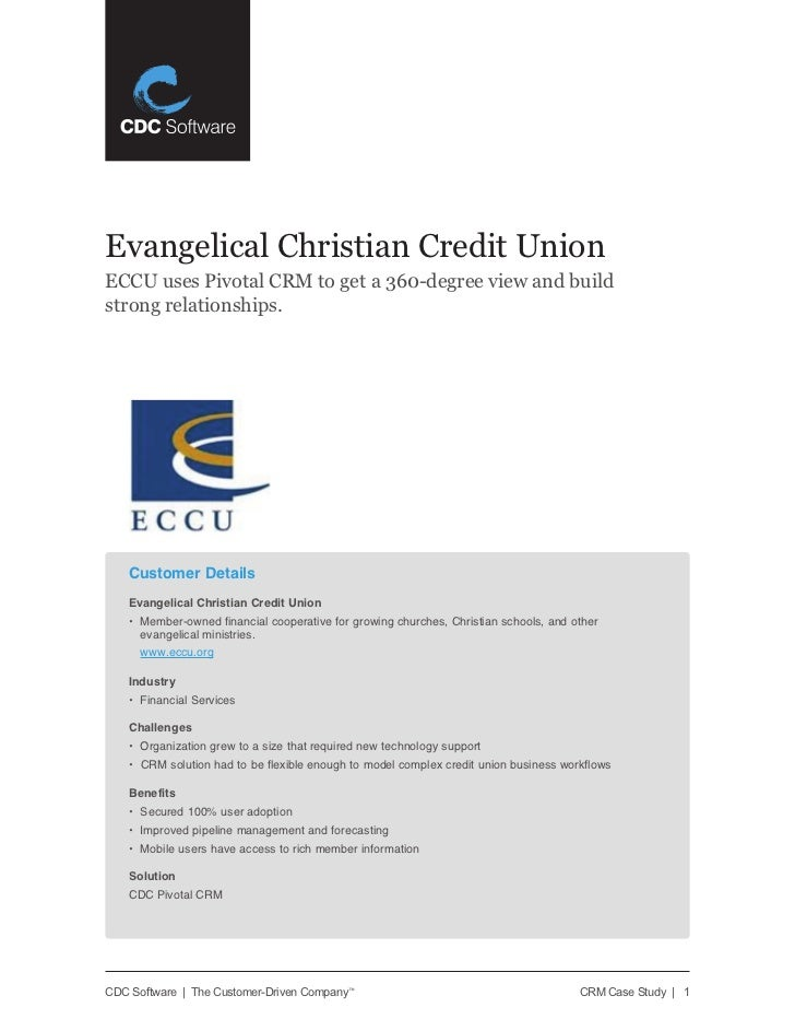Evangelical Christian Credit UnionECCU uses Pivotal CRM to get a 360-degree view and buildstrong relationships.    Custome...