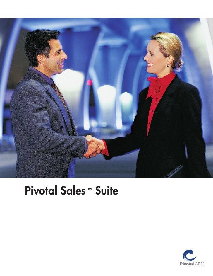 Pivotal Sales™ Suite