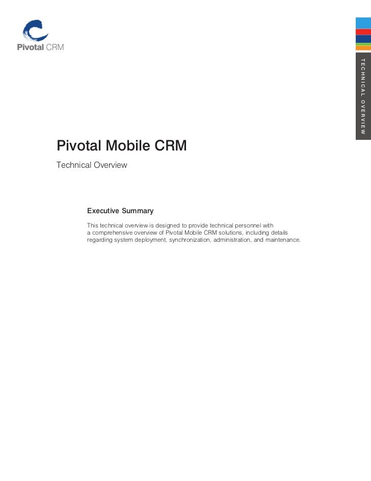 Technical OverviewPivotal Mobile crMTechnical Overview       executive Summary       This technical overview is designed t...