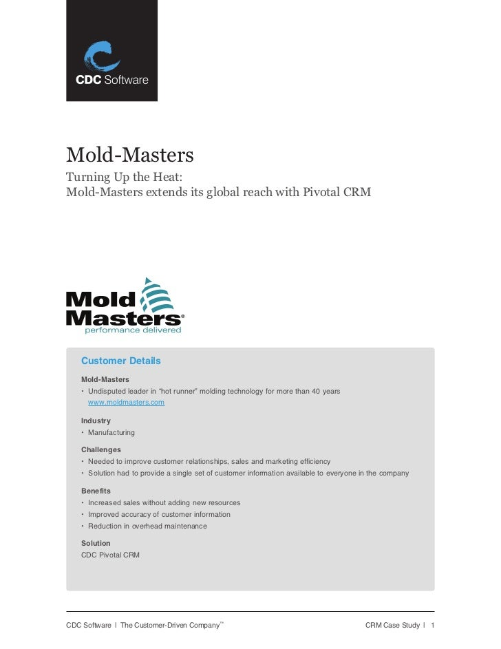 Mold-MastersTurning Up the Heat:Mold-Masters extends its global reach with Pivotal CRM    Customer Details    Mold-Masters...