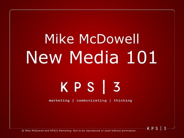 Mike McDowell New Media 101