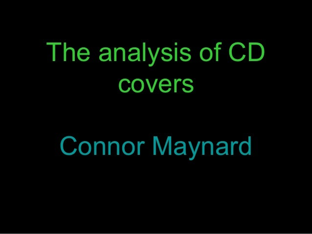 The analysis of CD     covers Connor Maynard
