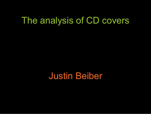 The analysis of CD covers      Justin Beiber