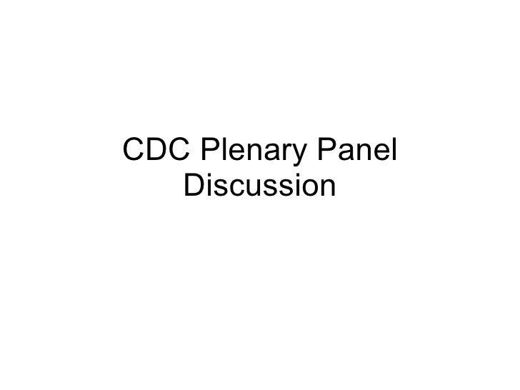 CDC Plenary Panel Discussion