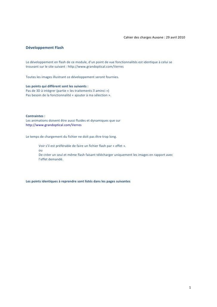 Cahier des charges Auxane : 29 avril 2010  Développement Flash   Le développement en flash de ce module, d'un point de vue...