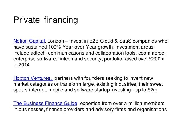 Private financing Notion Capital, London – invest in B2B Cloud & SaaS companies who have sustained 100% Year-over-Year gro...