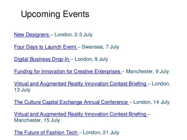 Upcoming Events New Designers – London, 2-3 July Four Days to Launch Event – Swansea, 7 July Digital Business Drop-In – Lo...