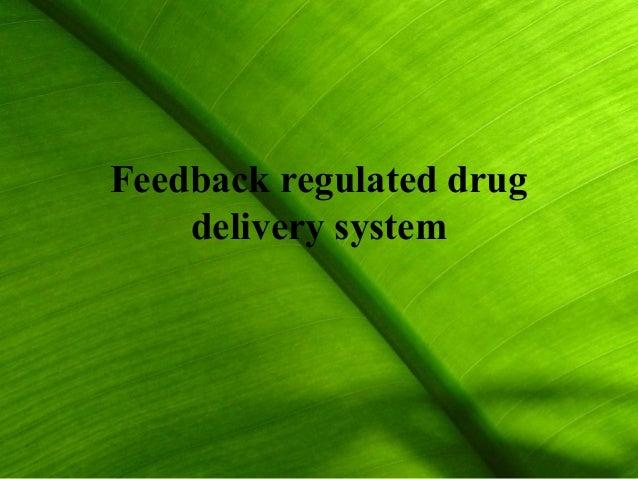 feedback regulated drug delivery system pdf